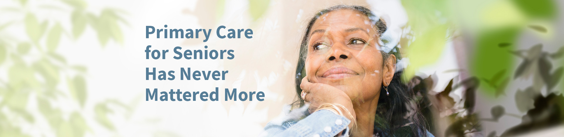 Primary Care for Seniors Has Never Mattered More